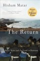 The return : fathers, sons, and the land in between