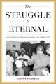The struggle is eternal : Gloria Richardson and black liberation