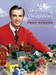 On becoming neighbors : the communication ethics of Fred Rogers