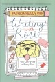 Writing with Rosie : you can write a story too