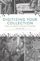 Digitizing your collection : public library success stories