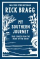 My Southern journey : true stories from the heart of the South