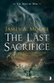 Last Sacrifice, The : The Tides of War, Book 1.