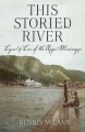 This storied river : legends & lore of the upper Mississippi