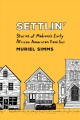 Settlin? : Stories of Madison's Early African American Families