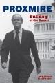 Proxmire : bulldog of the Senate