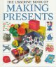 The Usborne book of making presents