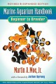 Marine aquarium handbook : beginner to breeder