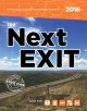 The next exit 2016 : the most accurate interstate highway services guide ever printed.
