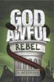 God awful rebel