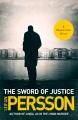 The sword of justice : an Evert Backstrom novel