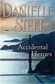 Accidental heroes : a novel