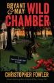 Bryant & May : wild chamber