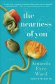 The nearness of you : a novel