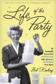 Life of the party : the remarkable story of how Brownie Wise built, and lost, a Tupperware party empire