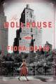 The dollhouse : a novel