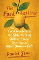 The food explorer : the true adventures of the globe-trotting botanist who transformed what America eats