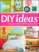DIY ideas : projects and tips for every room.