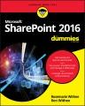 Microsoft SharePoint 2016 for dummies