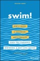 Swim! : how a shark, a suckerfish, and a parasite teach you leadership, mentoring, and next level success