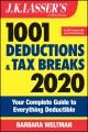 J.K. Lasser's 1001 deductions and tax breaks. 2020.