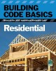 Building code basics. residential : based on the 2012 International Residential Code