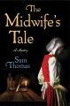 Book cover of The Midwife's Tale
