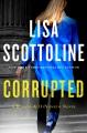 Corrupted : a Rosato & Dinunzio novel