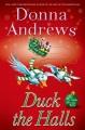 Duck the halls : a Meg Langslow mystery