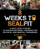 8 weeks to SEALfit : a Navy SEAL's guide to unconventional training for physical and mental toughness