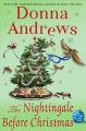 The nightingale before Christmas : a Meg Langslow mystery