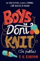Book cover of Boys Don't Knit (In Public)