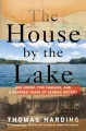 The house by the lake : one house, five families, and a hundred years of German history