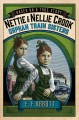 Nettie and Nellie Crook : orphan train sisters