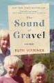 The sound of gravel : a memoir