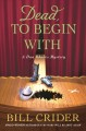 Dead, to begin with : a Dan Rhodes mystery