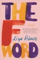 The F word : a novel