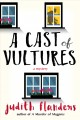 A cast of vultures : a mystery