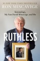 Ruthless : scientology, my son David Miscavige, and me