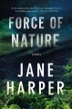 Force of nature : a novel