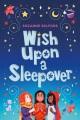 Wish upon a sleepover