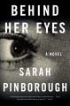 Behind her eyes : a novel