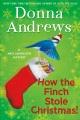 How the finch stole Christmas! : a Meg Langslow mystery