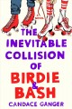 The inevitable collision of Birdie & Bash