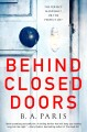 Book cover of Behind Closed Doors