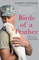 BIRDS OF A FEATHER : A TRUE STORY OF HOPE, HEALING, AND THE POWER OF ANIMALS HEAL EACH OTHER