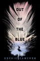 Out of the blue : a novel