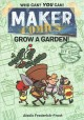 Maker comics : Grow a garden!