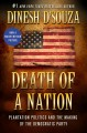 Death of a nation : plantation politics and the making of the Democratic Party