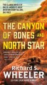 The canyon of bones : north star